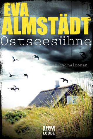 Ostseesühne (Pia Korittki, #9)
