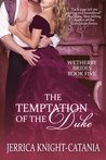 The Temptation of the Duke (Wetherby Brides, #5)