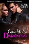 Caught in Darkness (Night Shadows, #1)