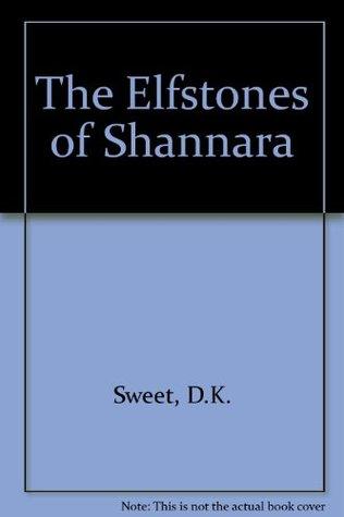 The Elfstones of Shannara: An Epic Fantasy
