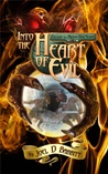 Into the Heart of Evil (Paladin of a Hidden God, #2)