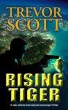 Rising Tiger (Jake Adams International Thriller, #10)