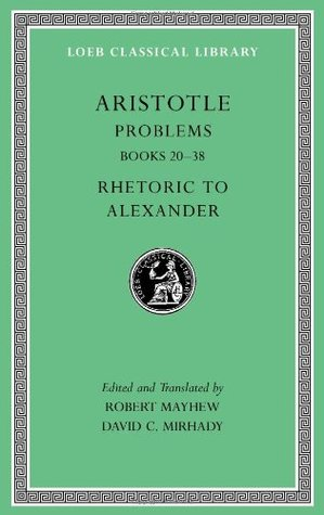 Problems, Volume II: Books 20-38. Rhetoric to Alexander