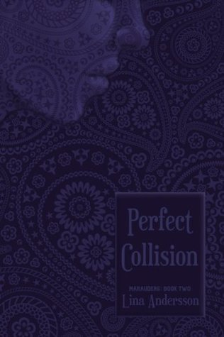 Perfect Collision (Marauders, #2)