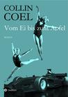Vom Ei bis zum Apfel by Collin Coel