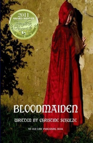 Bloodmaiden by Christine E. Schulze