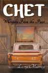 Chet: Whispers From the Past (Book 1)