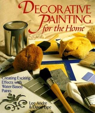 Decorative Painting For The Home: Creating Exciting Effects With Water-Based Paints Pdf descargar un libro