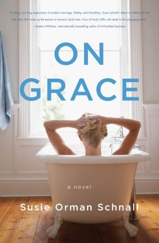 Ebook On Grace by Susie Orman Schnall read!