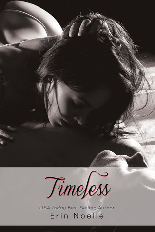 Ebook Timeless by Erin Noelle read!