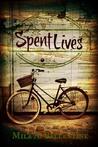 Spent Lives
