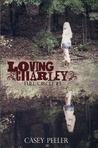 Loving Charley (Full Circle, #3)
