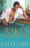 The Rake's Handbook by Sally Orr