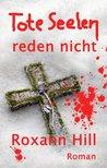 Tote Seelen reden nicht (Die Fälle von Steinbach und Wagner, #3)