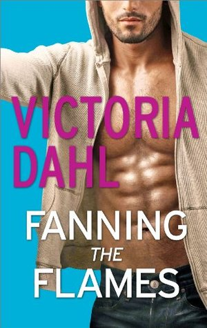 Ebook Fanning the Flames by Victoria Dahl DOC!