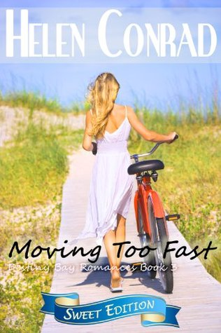 Moving Too Fast (Destiny Bay: Forever Yours #3)