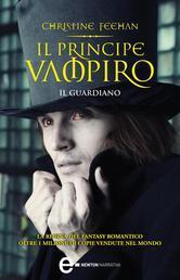 Il principe vampiro. Il guardiano (Dark, #8)