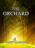 The Orchard by Arpit Mahindru