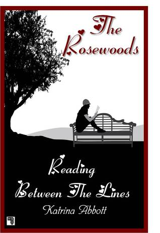 Reading Between the Lines (The Rosewoods, #4)