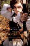 The Storyspinner (The Keepers' Chronicles, #1)