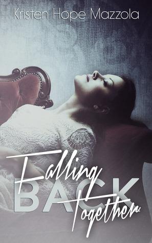 Falling Back Together (Crashing, #2)
