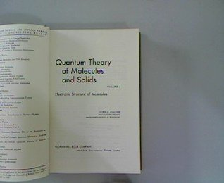 quantum-theory-of-molecules-and-solids-vol-1-electronic-structure-of-molecules-international-series-in-pure-and-applied-physics