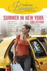 A Timeless Romance Anthology: Summer in New York Collection