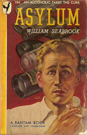 Asylum by William B. Seabrook