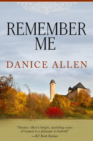 Remember Me (Darlington and Montgomery Families, #1)
