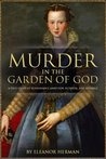 Murder in the Garden of God