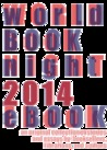 World Book Night 2014 ebook: An Original Collection of Stories and Essays by Booksellers, Librarians, and Authors