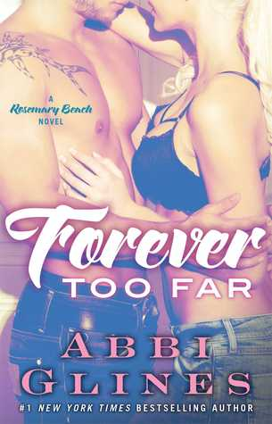Forever Too Far (Rosemary Beach, #3)