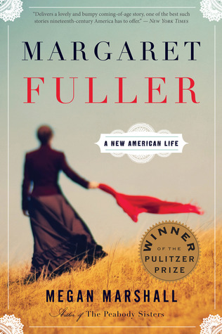 Margaret fuller a new american life by megan marshall fandeluxe Choice Image