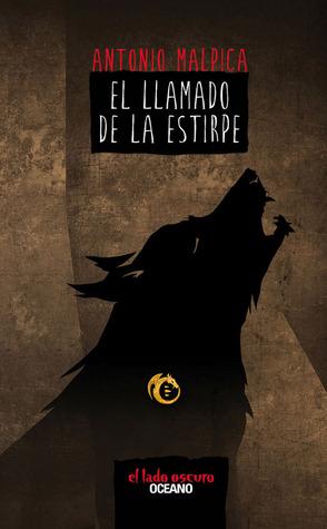Ebook El llamado de la estirpe by Antonio Malpica PDF!