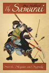 The Samurai: Swords, Shoguns and Seppuku