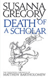 Death of a Scholar: The Twentieth Chronicle of Matthew Bartholomew
