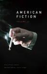 American Fiction Volume 13: The Best Unpublished Stories by Emerging Writers