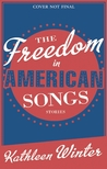 The Freedom in American Songs: Stories