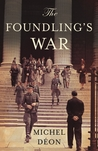 The Foundling's War (The Foundling Boy, #2)
