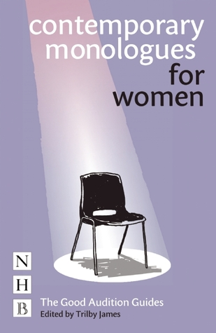 Modern Monologues for Women. Edited by Jane Maud