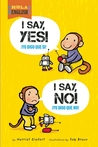 I Say Yes! I Say No! by Harriet Ziefert