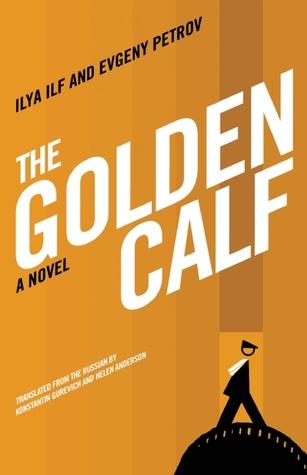 The Golden Calf by Ilya Ilf