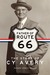Father of Route 66: The Sto...