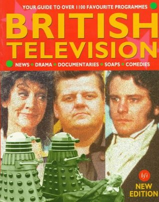 British Television: An Illustrated Guide