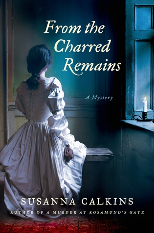 From the Charred Remains (Lucy Campion Mysteries, #2)