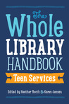 The Whole Library Handbook by Heather  Booth