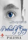 Portrait of Gray (Baxter Family Saga, #2)