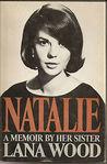 Natalie: A Memoir by Her Sister