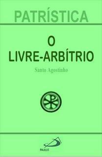 O LIVRE-ARBÍTRIO