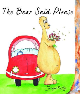 The Bear Said Please
